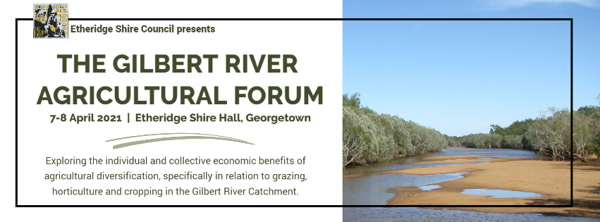 Gilbert River Agricultural Forum Event Info